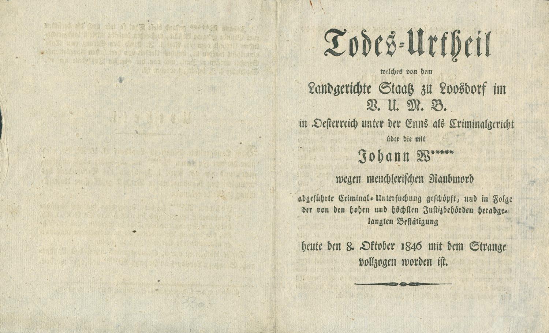 Todesurteil über Johann W wegen meuchlerischen Raubmord