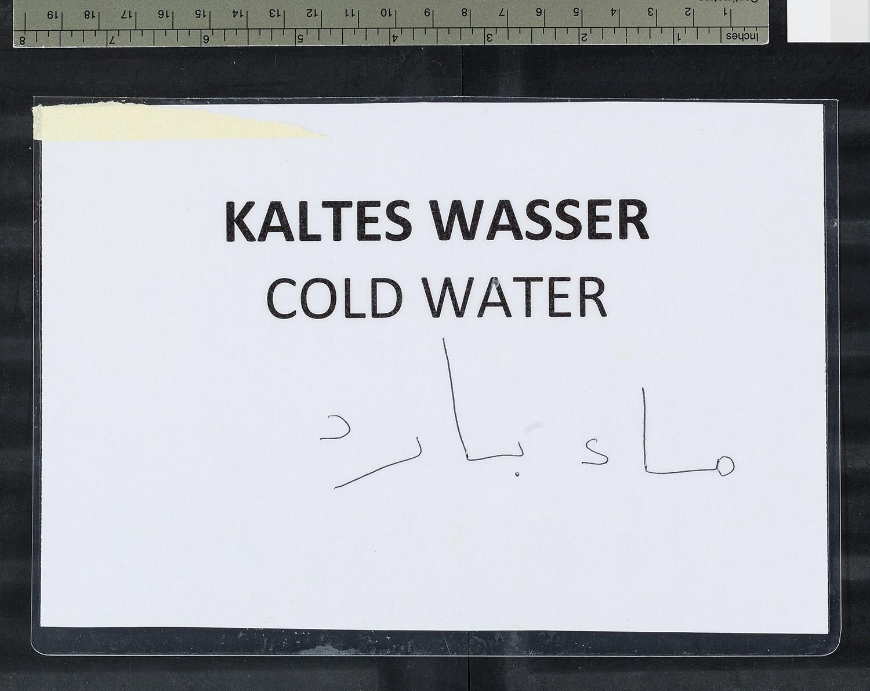 """""""Kaltes Wasser Cold Water"""""""