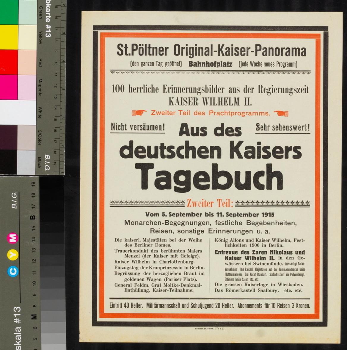 Programmankündigung, St. Pöltner Original-Kaiser-Panorama, 100 Erinnerungsbilder aus der Zeit Kaiser Wilhelms I., 5. - 11. September 1915, St. Pölten, Bahnhofsplatz