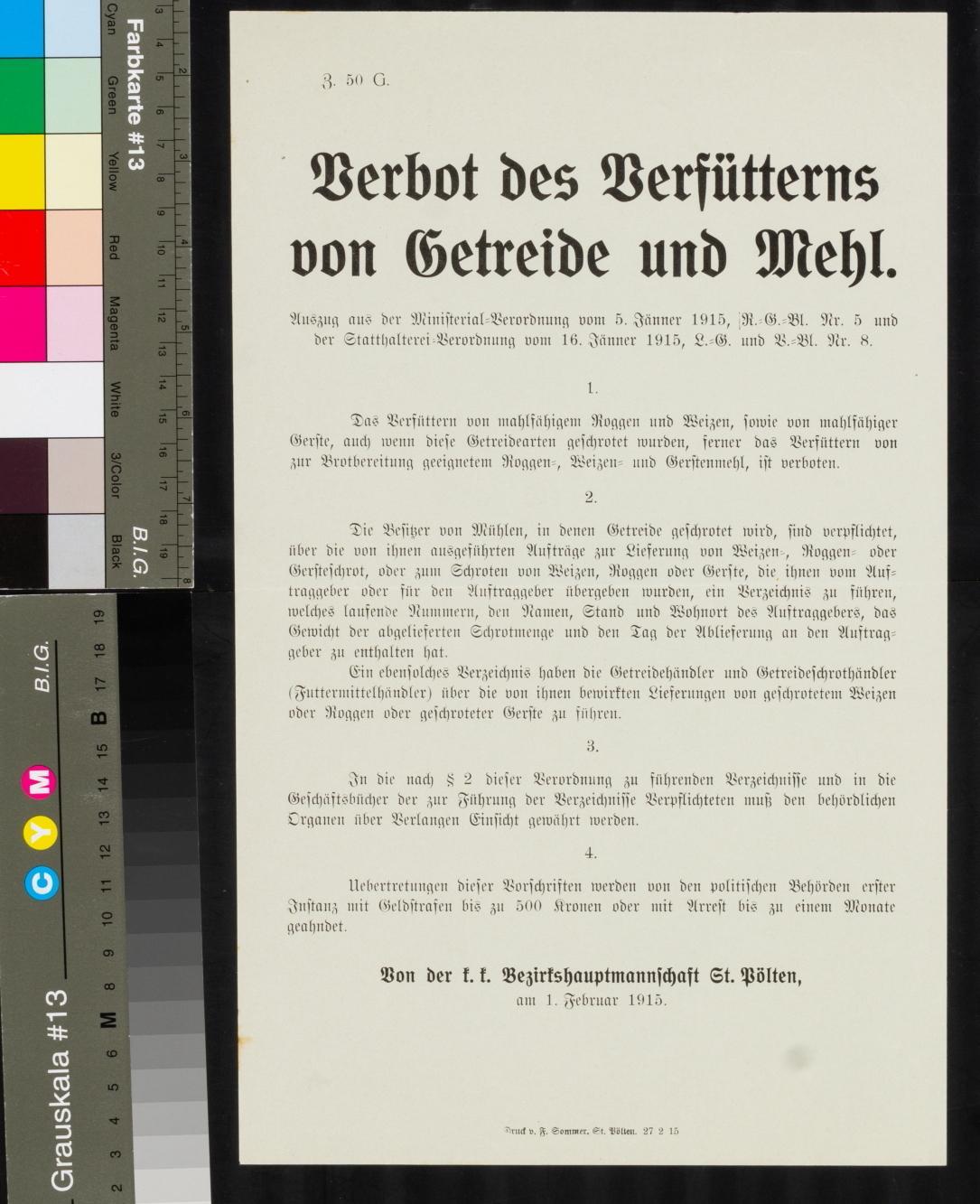 Kundmachung, Verbot des Verfütterns von Getreide und Mehl, 1. Februar 1915, Z. 50 G., k. k. Bezirkshauptmannschaft St. Pölten