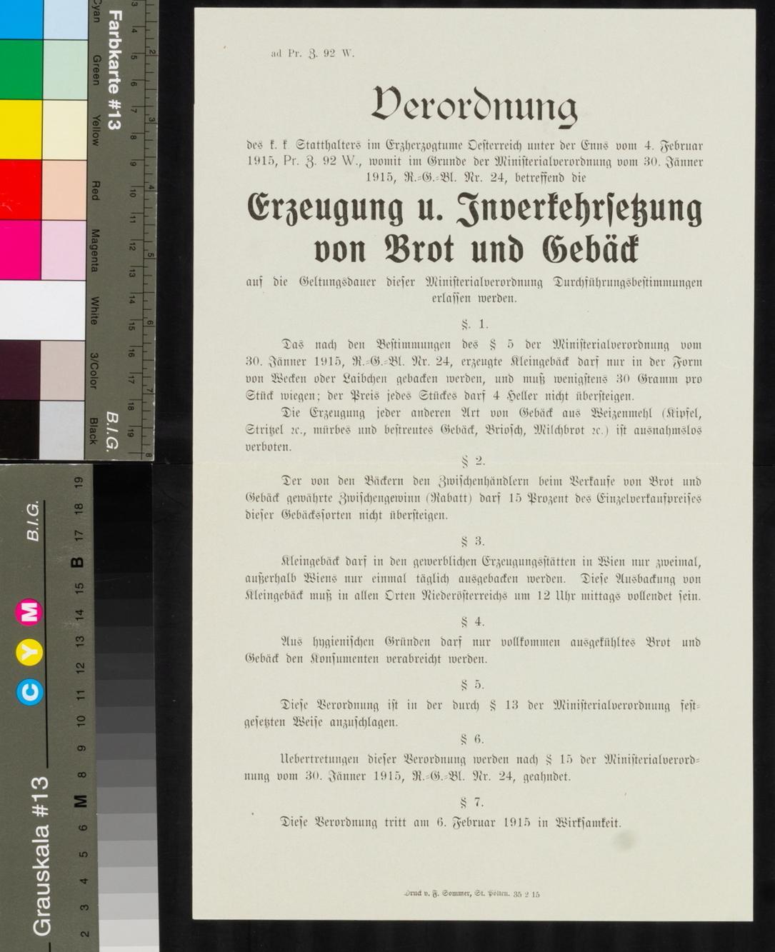 Kundmachung, Zur Erzeugung und Inverkehrsetzung von Brot und Gebäck, 6. Februar 1915, ad Pr. Z. 92 W., k. k. Stadthalter im Erzherzogtume Oesterreich unter der Enns