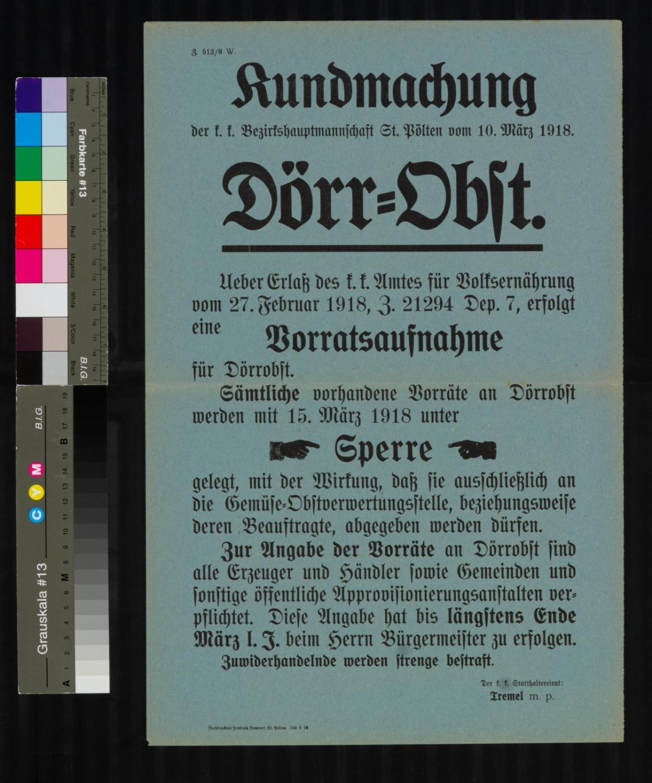 Kundmachung, Vorratsaufnahme für Dörrobst, 10. März 1918, Z. 512/8 W., k. k. Bezirkshauptmannschaft St. Pölten