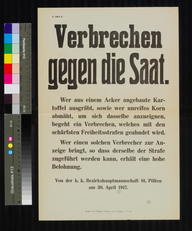 Kundmachung, Verbrechen gegen die Saat - Gegen das Ausgraben von Kartoffeln, 30. April 1917, Z. 169 / 6 G., k. k. Bezirkshauptmannschaft St. Pölten