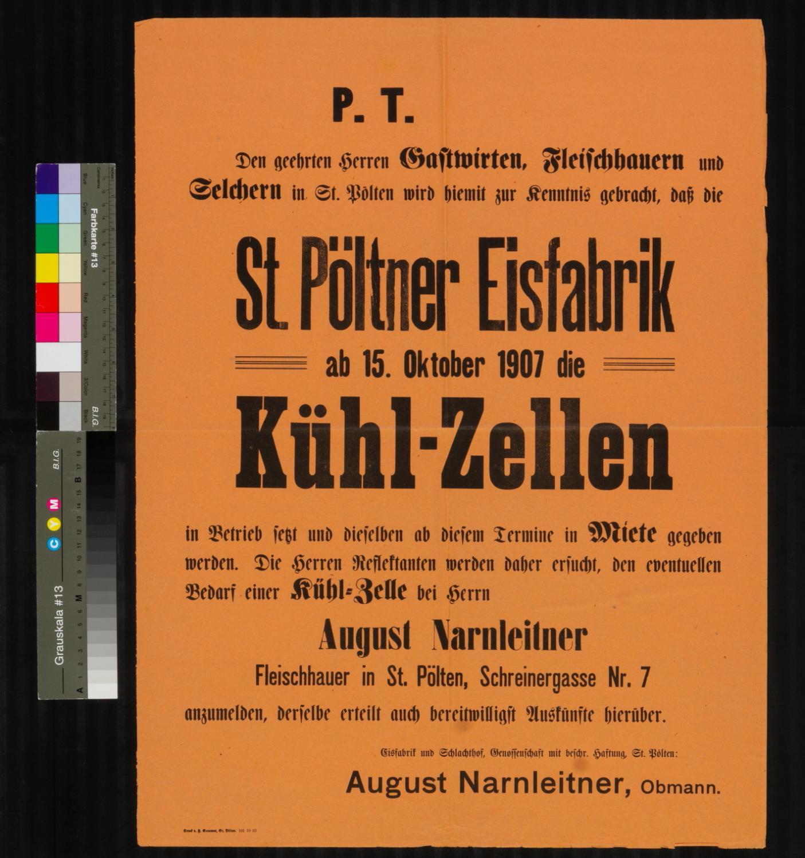 Kundmachung, Kühlzellen der St. Pöltner Eisfabrik sind ab 15. Oktober 1907 in Betrieb, Eisfabrik und Schlachthof, Genossenschaft mit beschr. Haftung, St. Pölten