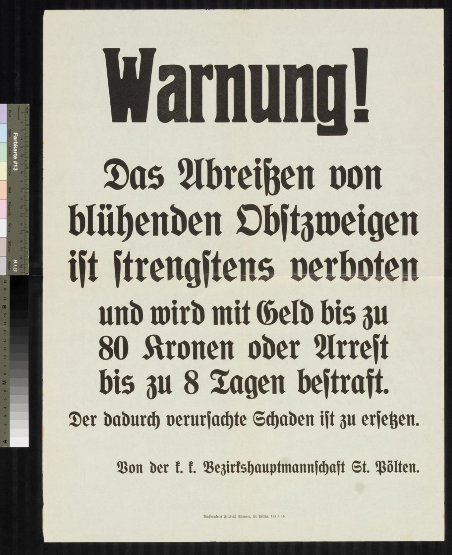 Kundmachung, Das Abreißen von blühenden Obstzweigen ist strengstens verboten, 1916, k. k. Bezirkshauptmannschaft St. Pölten